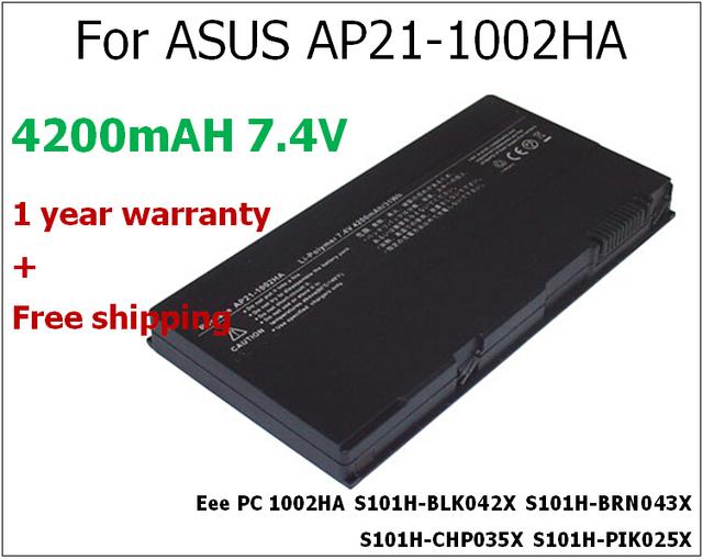 4200 mAh batería del ordenador portátil para ASUS AP21-1002HA Eee PC 1002HA S101H-BLK042X S101H-BRN043X S101H-CHP035X S101H-PIK025X S101H