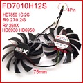 Free Shipping 2pcs/lot Firstdo FD7010H12S 75mm For Sapphire HD6930 HD7850 HD6950 R9 270 R7 260X Graphics Card Cooling Fan 4Pin