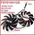 O Envio gratuito de 2 pçs/lote Firstdo FD7010H12S 75mm Para Sapphire HD6930 HD6950 HD7850 de Refrigeração da Placa Gráfica R9 270 R7 260X fã 4Pin