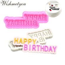 WISHMETYOU 3D Silicone Soap Mold Happy Birthday Letter Cake Decorating Tools Diy Handmade Chocolate Moulds For Kids Gifts Craft
