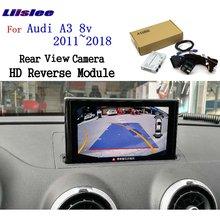 Liislee Reversing Camera For Audi A3 8v 2011~2018 Interface Adapter Backup Rear view Connect Original Screen MMI Decoder