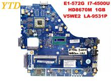Original for ACER E1-572G laptop motherboard E1-572G I7-4500U HD8670M 1GB V5WE2 LA-9531P tested good free shipping