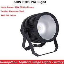 Aluminium Case COB Par Cans 60W High Brightness RGB 3IN1 LED Lights 3/7 DMX Channels For Party Wedding XMAS Dj Shows