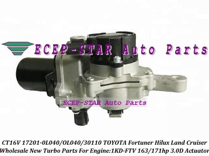 Turbo Actuator CT16V 17201 OL040 17201 0L040 17201 30110 1720130110 172010L040 17201OL040 Hi-lux LandCruiser 1KDFTV 1KD FTV 3.0L