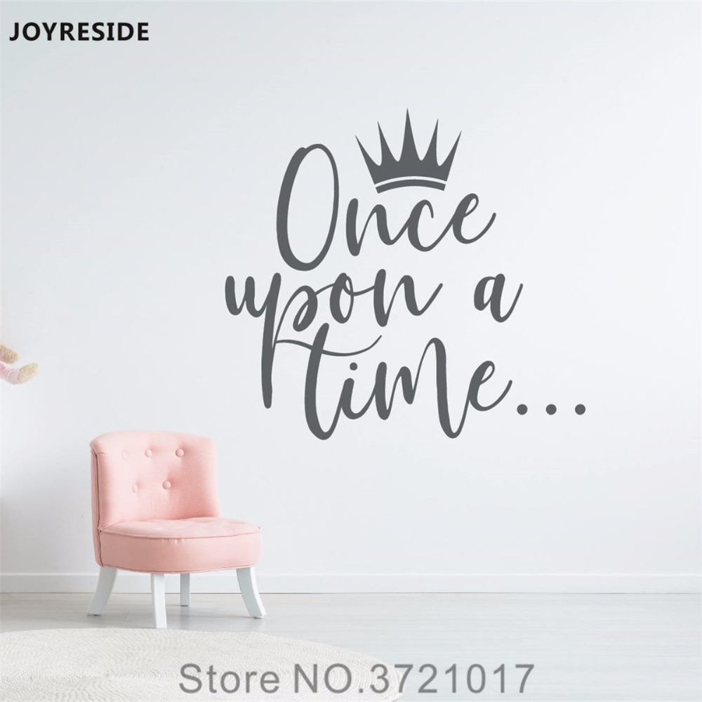 a566b2773f7 JOYRESIDE Quote Once Upon A Time Crown Princess Wall Decal Vinyl Sticker  Nursery Decor For Kids Girl Room Art Home Mural XY183