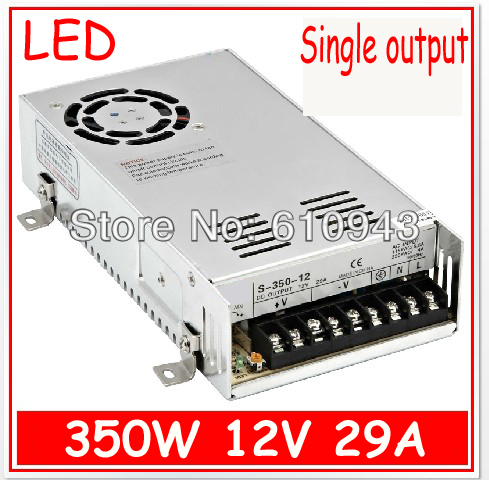 S-350-12V 29A  Single Output Switching power supply for LED SMPS AC to DC 20pcs 350w 12v 29a power supply 12v 29a 350w ac dc 100 240v s 350 12 dc12v