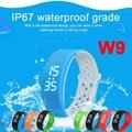 W9 Inteligente Pulsera IP67 A Prueba de agua Brazalete Pulsera Smartband Gimnasio Rastreador Deportes Podómetro Smartwatch para Android IOS Teléfono