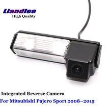 Liandlee автомобиля обратный Камера для Mitsubishi Pajero Sport 2008 ~ 2015 заднего вида Парковка Камера/SONY CCD HD интегрированный