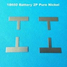 Cinta de níquel en forma de T para batería de 18650, 2P, Tira de níquel puro, para 18650 celdas, 2P o 2S, batería de ion de litio, placa de níquel puro