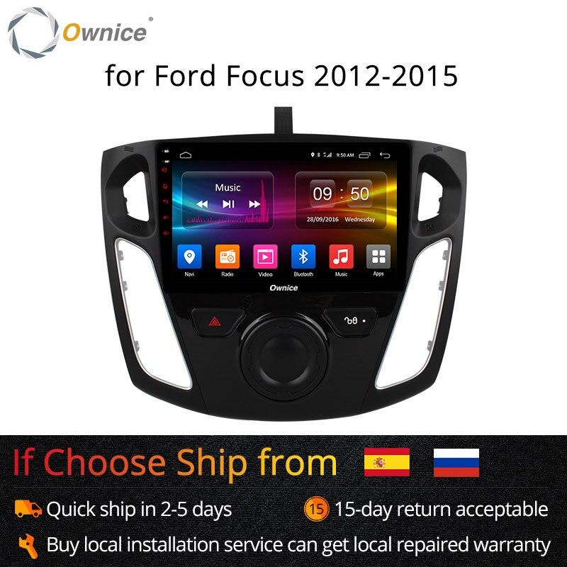 Ownice K1 K2 Octa 8 Core Android 8.1 lecteur d'autoradio GPS Navi pour Ford Focus 3 2012 2013 2014 2015 Support DVD 4G carte SIM