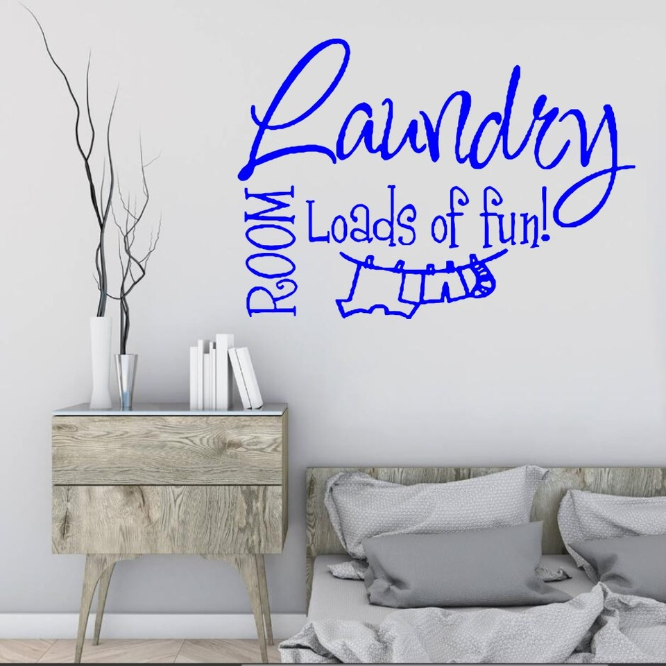 High Quality Quotes Wall Stickers Laundry Room Loads Of Fun Wall Mural Vinyl Wallpaper Home Decoration Art Wall Sticker Y 410 Wall Stickers Laundry Art Wall Stickerwall Sticker Aliexpress