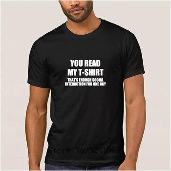La Maxpa Printing Casual You Read My Shirt-That's Enough men t shirt summer Top Quality t-shirt mens Novelty men tshirt