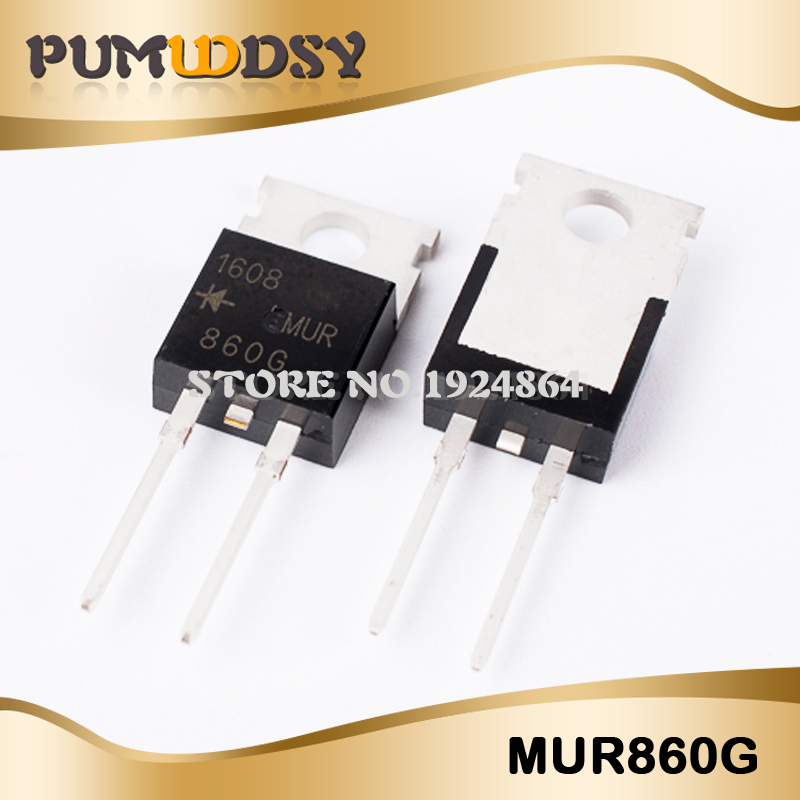 10PCS MUR860 U860 MUR860G TO-220 8A/600V Ultrafast Recovery Diode New Original