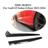 2PCS Carbon Fiber Auto Side Skirts aprons side body kit for Audi S3 Sedan 4 Door 2013 2017