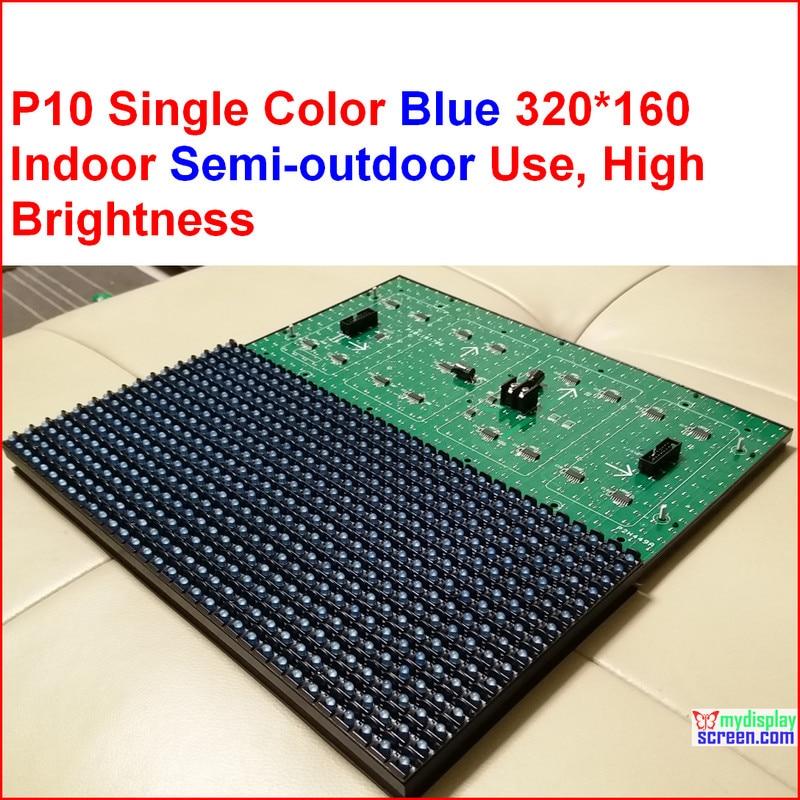 320*160 32*16  Hub12  Monochrome P10 ,blue One Color Led Module,p10 Single Blue Module,10mm Blue Color Semi-outdoor Led Panel
