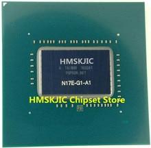 100% Тесты очень хороший продукт n17e-g1-a1 n17e G1 A1 Reball BGA чипсет