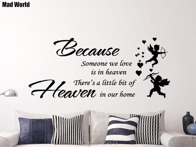 Mad World Because Someone We Love Is In Heaven Wall Art Stickers Wall Decal  Home