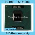 Пожизненная гарантия Pentium двухъядерный T3400 2.16 ГГц 1 м 667 ноутбук процессоры ноутбук процессорный сокет P 478 контакт. компьютер оригинальный