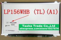 LP156WHB TLA1 LP156WHB (TL)(A1) Martix 15.6 Slim LCD Screen LED Display 1366*768 HD Glossy Original Good Quality LP156WHB TLA1