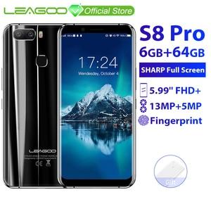 Image 1 - LEAGOO S8 Pro 6GB 64GB 5.99 18:9 Display Mobile Phone Android 7.0 MTK6757 Octa Core Dual Cameras Fingerprint ID 4G Smartphone