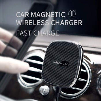 Nillkin Car Magnetic Qi Wireless Fast Charge Holder Air Vent Mount Pad for Samsung S9 S8 Note 8 Charger for iPhone X 8 7 6S Plus