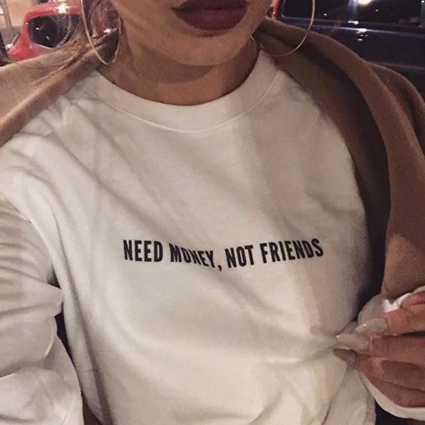 ytbr23-l-610x610-shirt-sweatshirt-friends-money-graphic+tee-bomber+jacket-sweater-need+money+friends-white