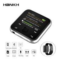 HBNKH R320 1.8 Inch Touch Screen Mp3 Player Bluetooth FM Radio Recording Mp3 Music Player Hifi 8G E Book Build in Speaker E Book