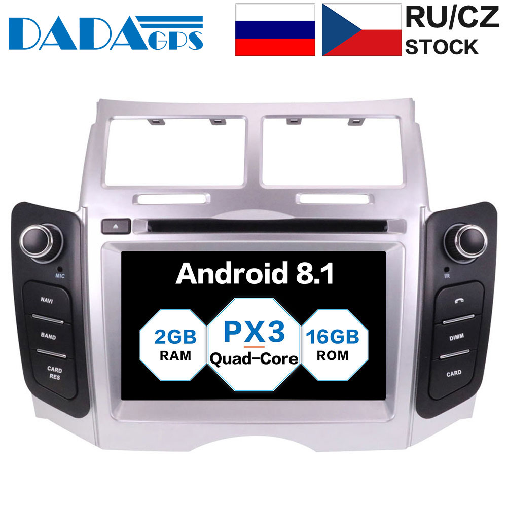 Android 8 1 Car Stereo Screen Radio For Toyota Yaris 2005 2011 Car DVD Player GPS