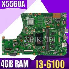 X556UA/X556UJ I3-6100CPU с оперативной памятью 4 ГБ DDR3L памяти Материнская плата Asus X556UA X556UJ X556U X556UB Материнская плата ноутбука тестирование работы