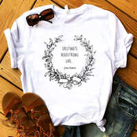 Obstinate Headstrong Girl Jane Austen Quote Shirt Pride and Prejudice Feminist Shirt Literary Gifts