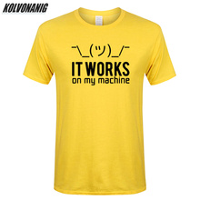 IT WORKS ON MY MACHINE Funny T Shirt Men Print Cotton Computer Programmer Birthday Gifts For Husband Boyfriend Geek T-Shirts Top