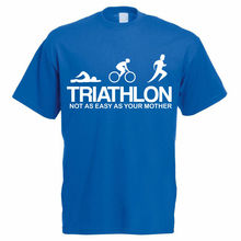 TRIATHLON NOT AS EASY YOUR MOTHER - Triathlete / Funny Themed Mens T-Shirt Harajuku Tops Fashion Classic Unique t-Shirt