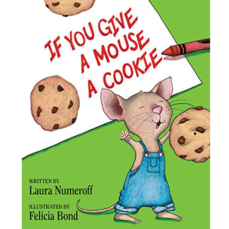 If You Give A Mouse A Cookie By Laura Joffe Numeroff Educational English Picture Learning Card Story Book Baby Kid Children Gift
