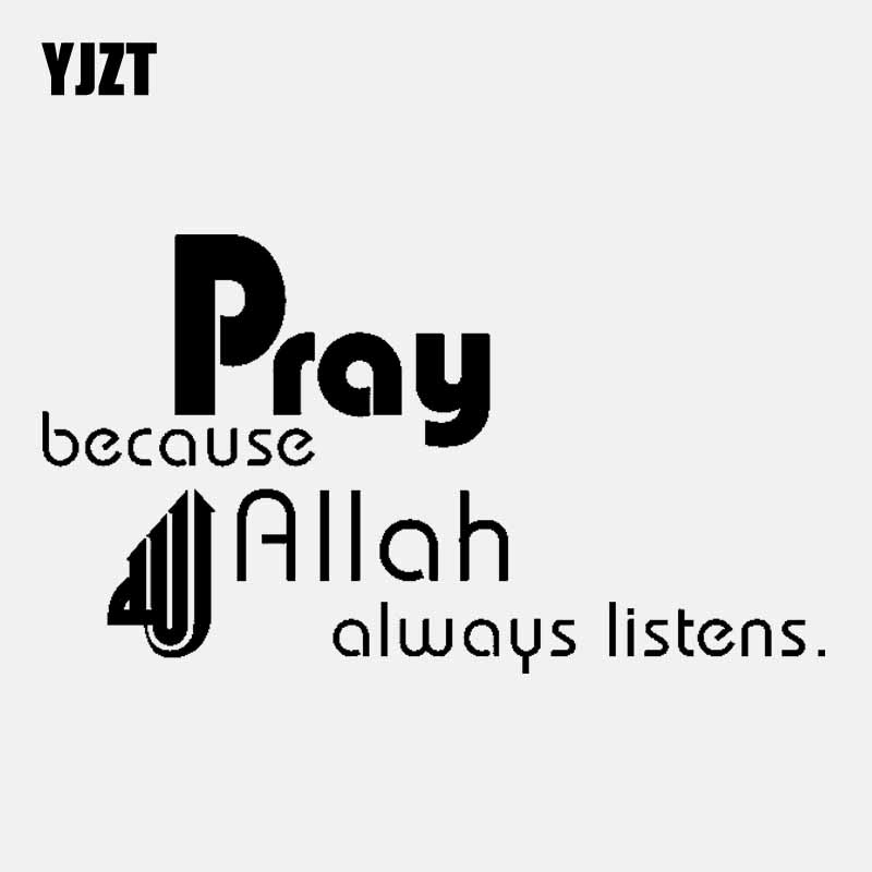 YJZT 15.3CM*8.6CM Pray Because Always Listens Car Sticker Vinyl Decal Islamic Black/Silver C3-1200