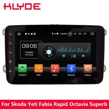 "KLYDE 8"" 4G Android 8 Octa Core 4GB RAM 32GB ROM Car DVD Player Radio For Skoda Yeti Fabia Rapid Octavia Superb Praktik Roomster"