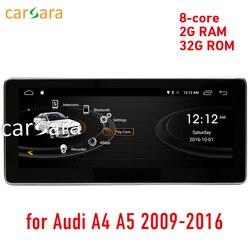 Carsara 2g RAM Android display per Audi A4 A5 2009-2016 10.25 schermo di tocco di GPS radio di Navigazione stereo dash multimedia player