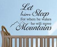 Laat Hem Slaap Voor wanneer we wekt hij Zal Bewegen Bergen decor woondecoratie kinderkamer decals behang voor babykamer