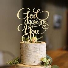 God Gave Me You Anniversary Cake Topper, Wedding  Bridal Shower Engagement Topper decoration