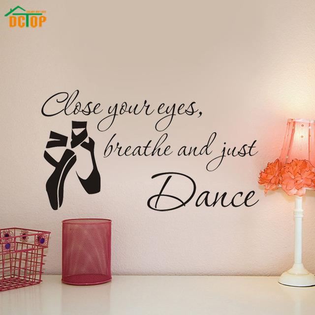 Aliexpresscom Buy Close Your Eyes Breathe And Just Dance DCTOP - Vinyl stickers designaliexpresscombuy eyes new design vinyl wall stickers eye wall