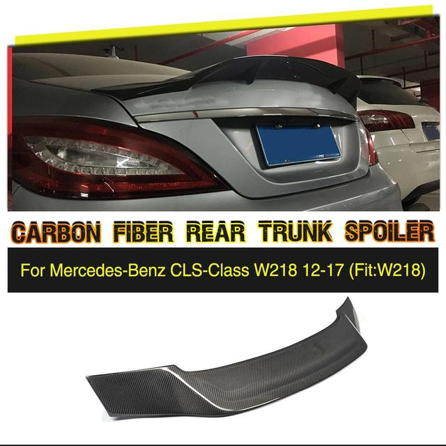Carbon Fiber / FRP Rear Trunk Spoiler Lip for Mercedes-Benz W218 Spoiler CLS350 CLS400 CLS500 CLS63 Sedan 2012 - 2017