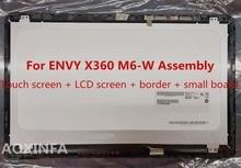 15.6 »LCD Tactile Assemblée D'écran pour HP ENVY X360 M6-W série M6-w101dx M6-w102dx w103dx w104dx w105dx TOP15099 VO.1 AVEC CADRE