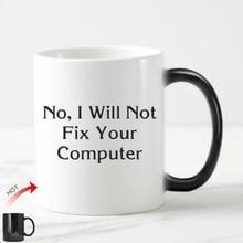 Geek Funny computadora que ingeniero taza de té novedad no voy a arreglar  su ordenador magia tazas de cerámica regalo de la Ofic. 09699ba8fff
