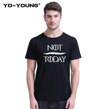 цена на Yo-Young Funny T Shirt Men Game Of Thrones NOT TODAY T-shirts Arya Stark T-Shirts 100% 180g Combed Cotton Unisex Summer Tee Tops