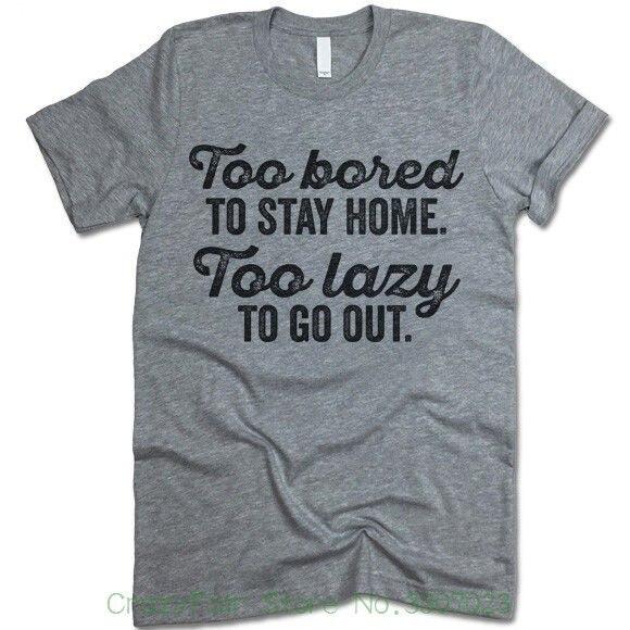 Слишком скучно оставаться дома лень выйти футболка. Вечерние тройник. Распродажа новые модные летние