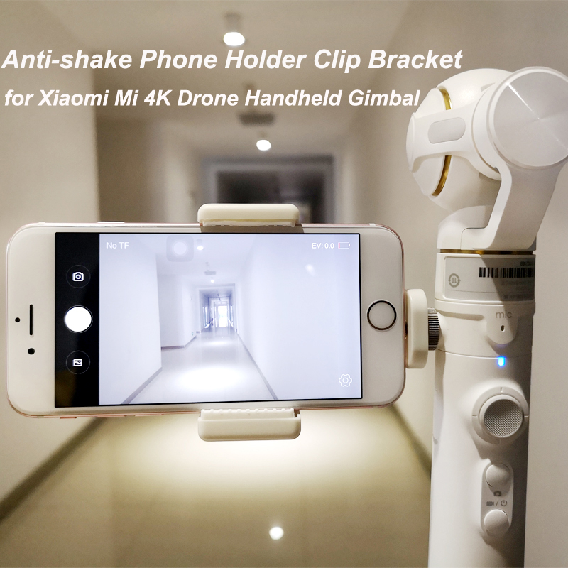 1PCs Anti-shake Phone Holder Clip Bracket Smartphone Holding Mount Clamp for Xiaomi Mi 4K Drone Handheld Gimbal Parts image