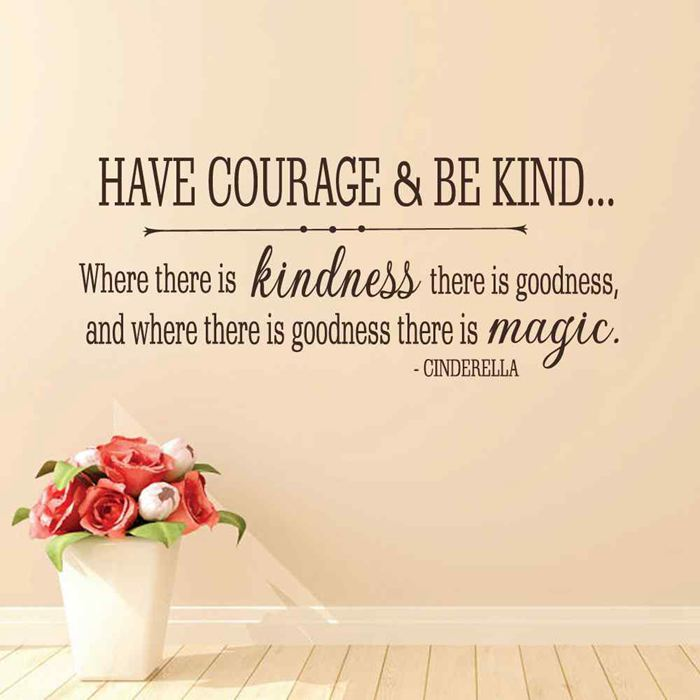 BATTOO Cinderella Quote Have courage and be kind Vinyl Wall Decal Girls Room Baby Nursery Wall Decal Sticker