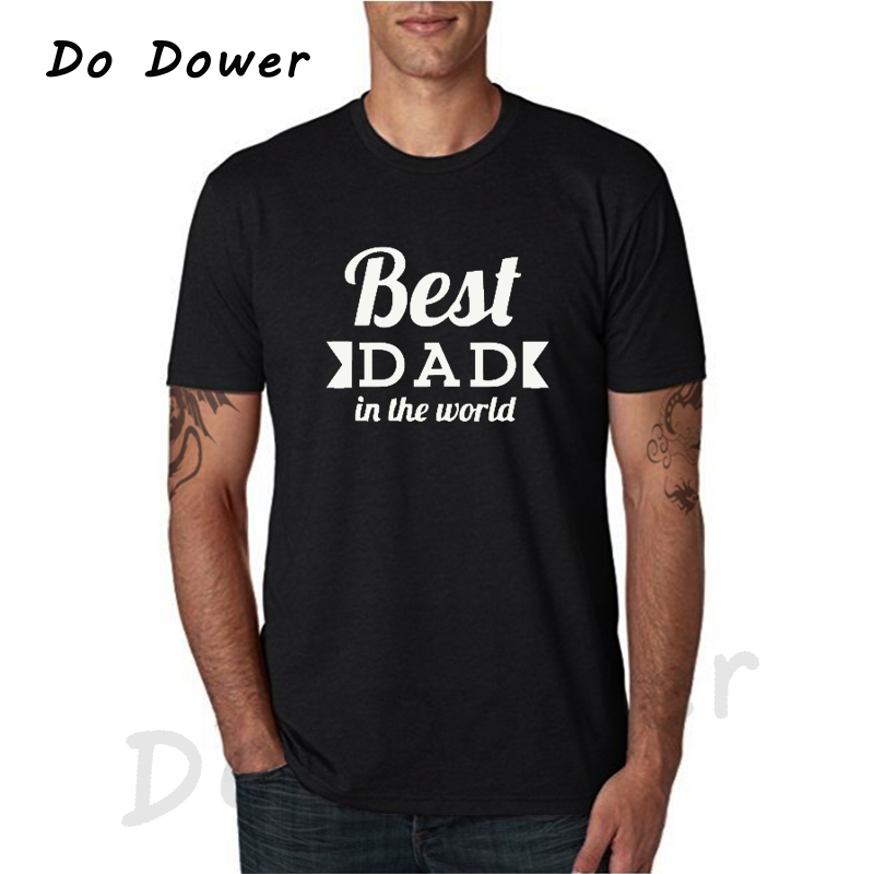 2018 Fathers Day T-Shirt Worlds Best Dad In The World Letter Print Birthday Gift Daddy Present Mens T Shirt Funny Cool Tops Tees image