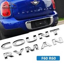 Adesivi lettere in metallo 3D AMBERMILE emblemi Logo baule posteriore adesivi parole auto per BMW Mini Cooper Countryman R60 F60 accessori