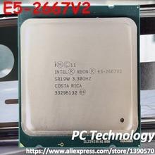 معالج Intel Xeon الأصلي E5 2667V2 3.30 جيجاهرتز 8 Core 25 ميجابايت smartكاش E5 2667 V2 LGA2011 E5 2667 الإصدار الرسمي E5 2667V2