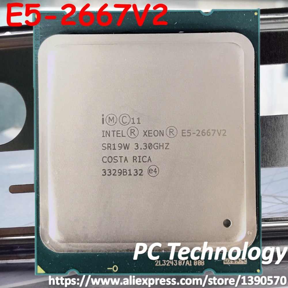 Original Intel Xeon processor E5-2667V2 3.30GHz 8-Core 25MB SmartCache E5 2667 V2  LGA2011 E5-2667 V2 free shipping E5 2667V2